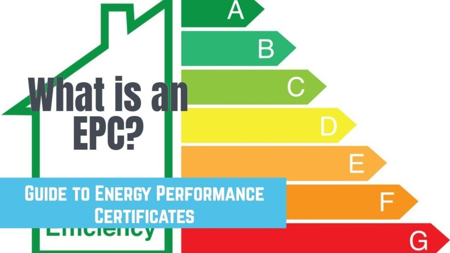 What's An EPC / Energy Performance Certificate ?